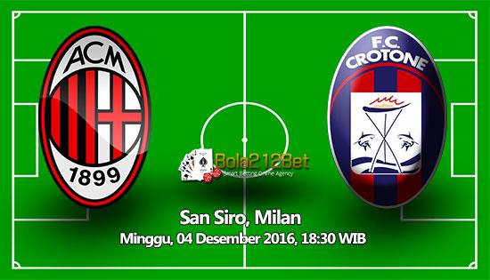 Prediksi AC Milan vs Crotone 4 Desember 2016
