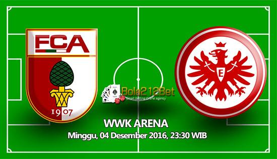 Prediksi FC Augsburg vs Eintracht Frankfurt 4 Desember 2016