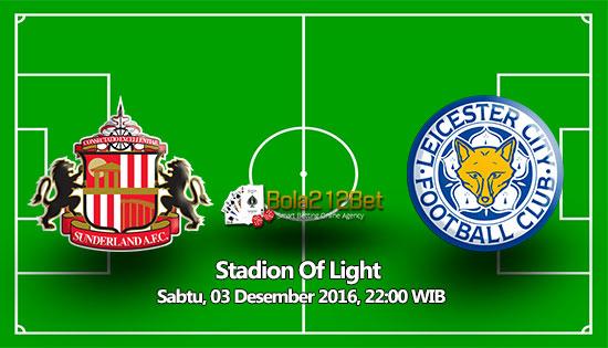 Prediksi Sunderland vs Leicester City 3 Desember 2016