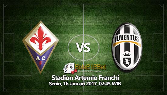 Prediksi Bola Fiorentina vs Juventus 16 Januari 2017