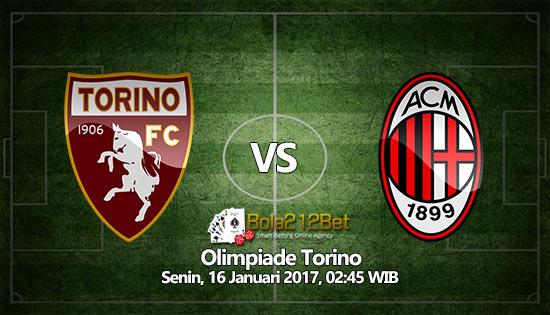 Prediksi Bola Torino vs AC Milan 16 Januari 2017
