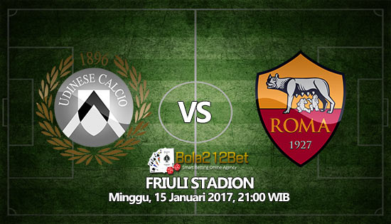 Prediksi Bola Udinese vs AS Roma 15 Januari 2017
