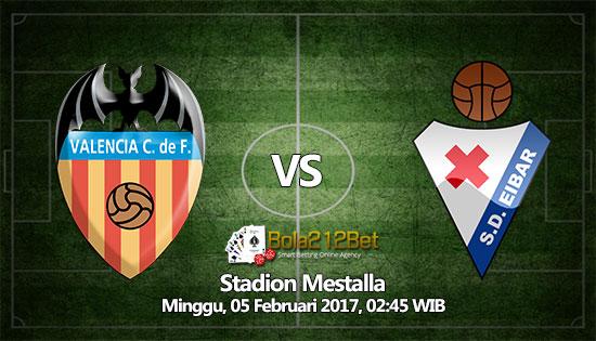 Prediksi Bola Valencia vs Eibar 5 Februari 2017